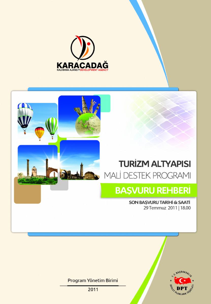 2011 Yılı Turizm Altyapısı Mali Destek Programı Teklif Çağrısı