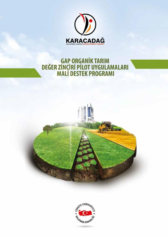 2015 Yılı GAP Organik Tarım Değer Zinciri Pilot Uygulamaları Mali Destek Programı