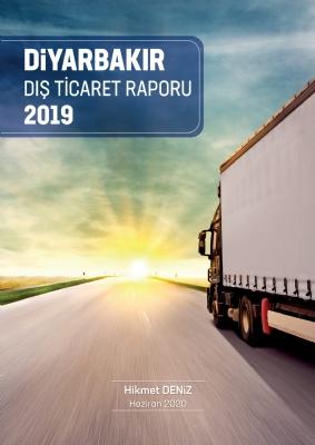 Diyarbakır Dış Ticaret Raporu 2019