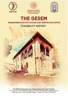 The Gesem Transformation Into Design And Innovation Center Feasibility Report