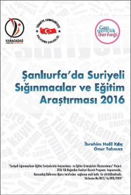 Şanlıurfa'da Suriyeli Sığınmacılar ve Eğitim Araştırması