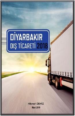 Diyarbakır Dış Ticaret Raporu 2018