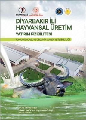 Diyarbakır İli Hayvansal Üretim Yatırım Fizibilitesi