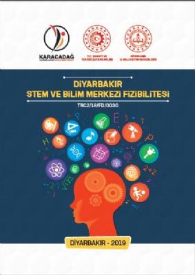 Diyarbakır Stem ve Bilim Merkezi Fizibilitesi