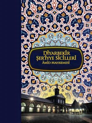 XIX. Yüzyıla Ait Diyarbakır Şeriyye Sicillerinin Transkripsiyonu