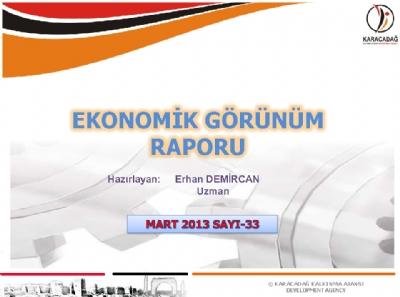 (Sayı 33) 2013 Mart Ayı Aylık Ekonomik Görünüm Raporu