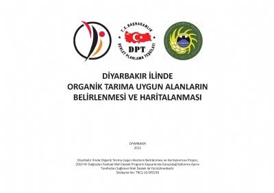 Diyarbakır'da Organik Tarıma Uygun Alanların Belirlenmesi ve Haritalanması Projesi