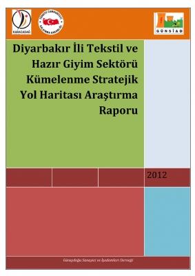 Diyarbakır İli Tekstil ve Hazır Giyim Sektör Küme Haritasının Oluşturulması Projesi