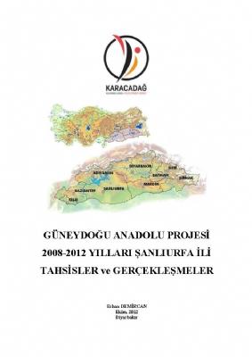 2008-2012 GAP Şanlıurfa Gerçekleşmeleri Raporu