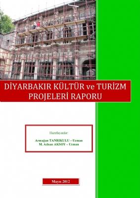 Diyarbakır Kültür ve Turizm Projeleri Raporu