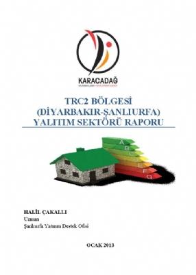TRC2 Bölgesi Yalıtım Sektörü Raporu