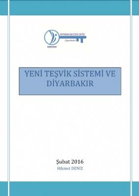 Yeni Teşvik Sistemi ve Diyarbakır - Şubat 2016