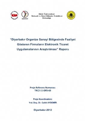 Diyarbakır OSB Firmalarının Elektronik Ticaret Uygulamalarının Araştırılması Projesi