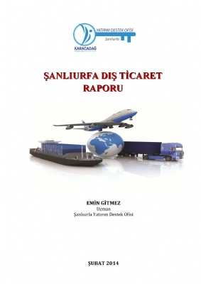 Şanlıurfa Dış Ticaret Raporu