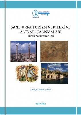 Şanlıurfa Turizm Verileri ve Altyapısı Çalışmaları