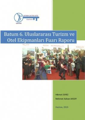 2013 Batum 6. Uluslararası Turizm ve Otel Ekipmanları Fuar Raporu