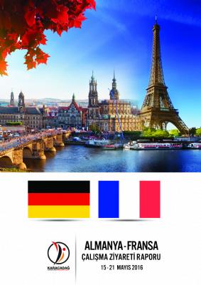Almanya Fransa Çalışma Ziyareti Raporu
