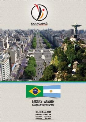 Brezilya-Arjantin Çalışma Ziyareti Raporu