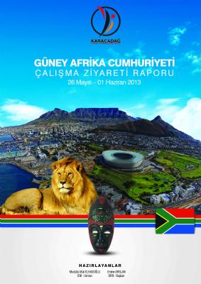 Güney Afrika Cumhuriyeti Çalışma Ziyareti Raporu