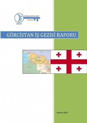 Gürcistan İş Gezisi Raporu