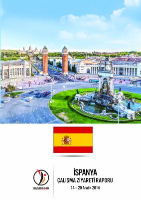 İspanya Çalışma Ziyareti Raporu