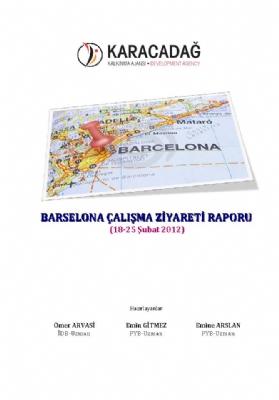 İspanya-Barcelona Çalışma Ziyareti Raporu