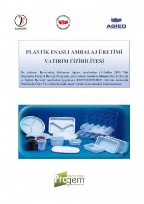 Plastik Esaslı Ambalaj Üretimi Tesisi Yatırım Fizibilitesi
