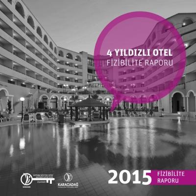4 Yıldızlı Otel Yatırımı
