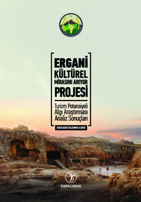 Ergani Kültürel Mirasını Arıyor