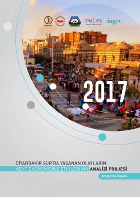 Diyarbakır İlinde Yaşanan Olayların Kentin Ekonomisine Etkilerinin Analizi Projesi