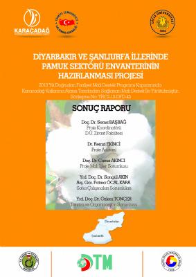 Diyarbakır ve Şanlıurfa İllerinde Pamuk Sektörü Envanterinin Hazırlanması Projesi