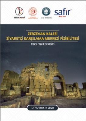 Zerzevan Kalesi Ziyaretçi Karşılama Merkezi Fiziblitesi