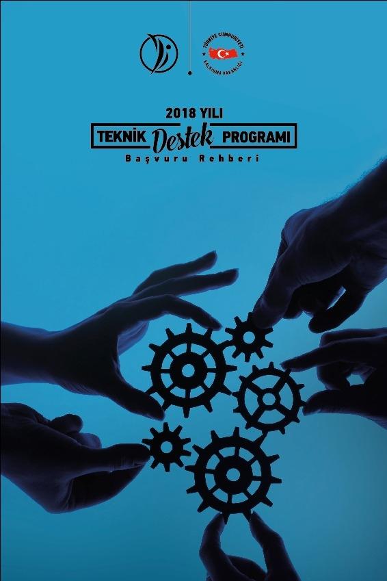 2018 Yılı Teknik Destek Programı Başvuruları Başladı