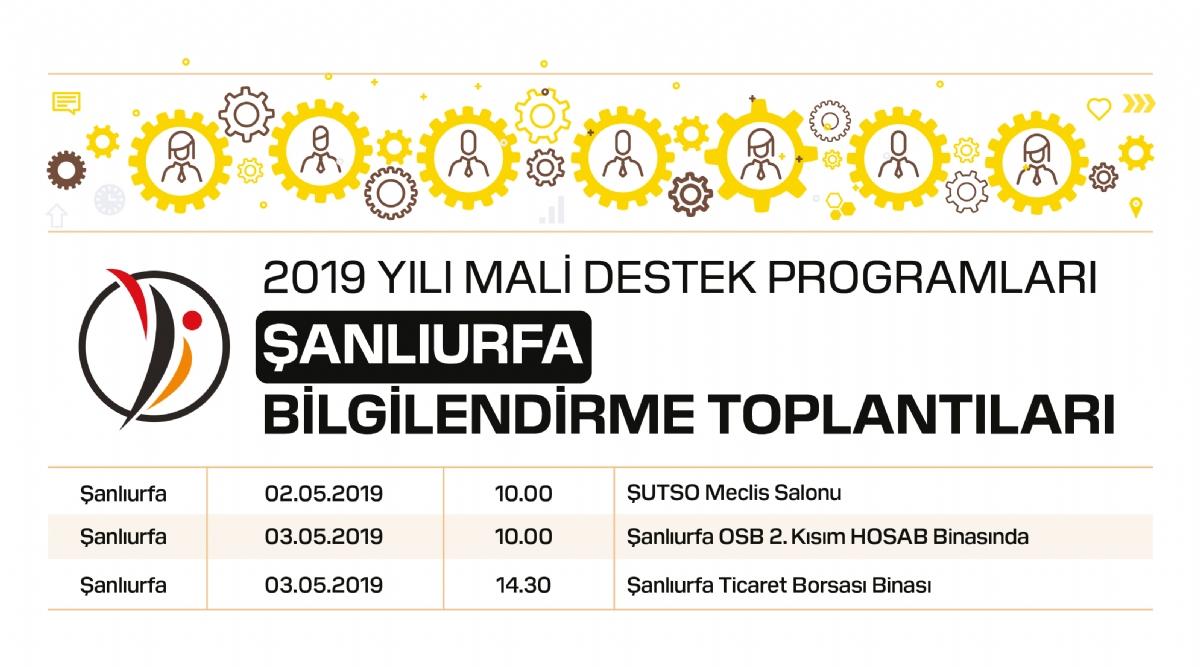 Ajansımızın 2019 Yılı Mali Destek Programlarına İlişkin Bilgilendirme Çalışmaları Şanlıurfa'da Devam Ediyor.