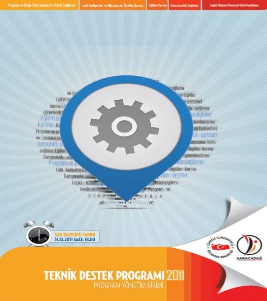 2011 Yılı Teknik Destek Programı Başladı !