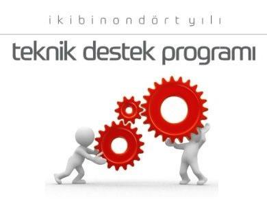 2014 Yılı Teknik Destek Programı Başladı