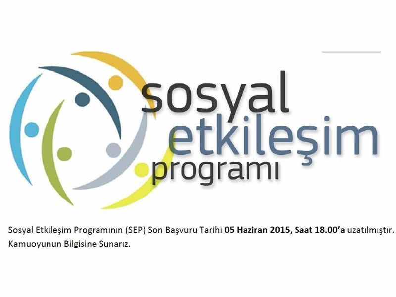 Sosyal Etkileşim Programı Başvuru Süresi Uzatılmıştır.