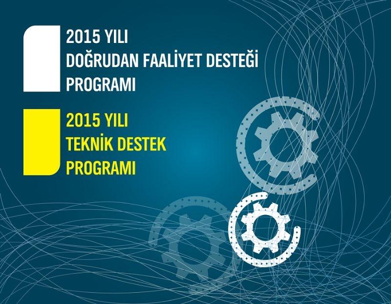 2015 Yılı Dfd ve Teknik Destek Programlarına Başvurular Başladı!