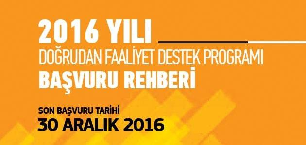 2016 Yılı Doğrudan Faaliyet Destek Programı Başvuruları Başladı!